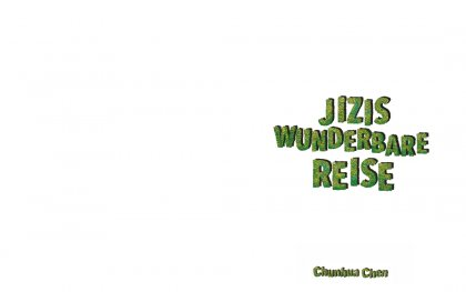 Jizi's wonderful journey by Chunhua Chen, Prof. Klaus Hesse
